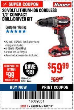 "Harbor Freight Coupon BAUER 20 VOLT LITHIUM CORDLESS 1/2"" COMPACT DRILL/DRIVER KIT Lot No. 64754/63531 Valid Thru: 9/22/19 - $59.99"