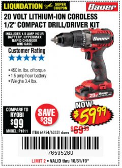 "Harbor Freight Coupon BAUER 20 VOLT LITHIUM CORDLESS 1/2"" COMPACT DRILL/DRIVER KIT Lot No. 64754/63531 Valid Thru: 10/31/19 - $59.99"