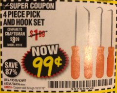 Harbor Freight Coupon 4 PC. PICK AND HOOK SET Lot No. 63697/63765/66836 EXPIRES: 10/31/18 - $0.99
