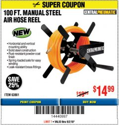 Harbor Freight Coupon 100 FT. MANUAL STEEL AIR HOSE REEL Lot No. 63861 Expired: 9/2/18 - $14.99