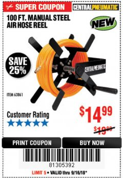 Harbor Freight Coupon 100 FT. MANUAL STEEL AIR HOSE REEL Lot No. 63861 Expired: 9/16/18 - $14.99
