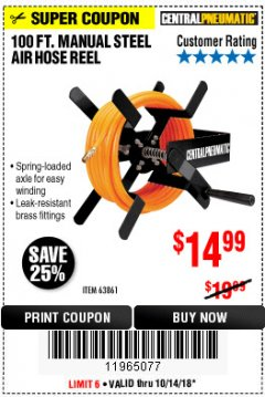 Harbor Freight Coupon 100 FT. MANUAL STEEL AIR HOSE REEL Lot No. 63861 Expired: 10/14/18 - $14.99