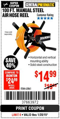 Harbor Freight Coupon 100 FT. MANUAL STEEL AIR HOSE REEL Lot No. 63861 Expired: 1/20/19 - $14.99