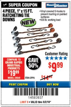 "Harbor Freight Coupon 4 PIECE, 1"" X 15 FT. RATCHETING TIE DOWNS Lot No. 63996 Expired: 9/2/18 - $9.99"