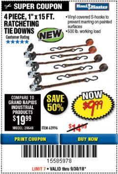 "Harbor Freight Coupon 4 PIECE, 1"" X 15 FT. RATCHETING TIE DOWNS Lot No. 63996 Expired: 9/30/18 - $9.99"