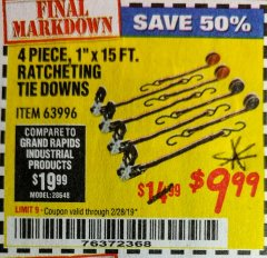 "Harbor Freight Coupon 4 PIECE, 1"" X 15 FT. RATCHETING TIE DOWNS Lot No. 63996 EXPIRES: 2/28/19 - $9.99"
