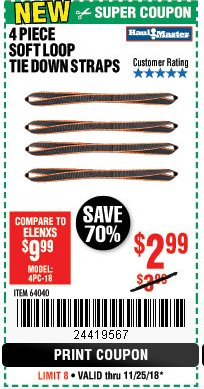 "Harbor Freight Coupon 1"" X 16"" SOFT LOOP TIE DOWN STRAPS PACK OF 4 Lot No. 64040 Expired: 11/25/18 - $2.99"