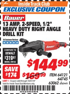 "Harbor Freight ITC Coupon 13 AMP, 2-SPEED 1/2"" HEAVY DUTY RIGHT ANGLE DRILL KIT Lot No. 64121/64745/63062 Expired: 10/31/19 - $144.99"
