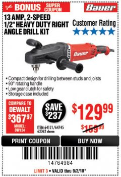 "Harbor Freight Coupon 13 AMP, 2-SPEED 1/2"" HEAVY DUTY RIGHT ANGLE DRILL KIT Lot No. 64121/64745/63062 Expired: 9/2/18 - $129.99"