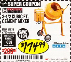 Harbor Freight Coupon 3-1/2 CUBIC FT. CEMENT MIXER Lot No. 67536/61932 Valid Thru: 6/30/19 - $174.99