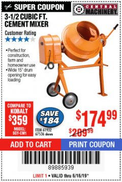Harbor Freight Coupon 3-1/2 CUBIC FT. CEMENT MIXER Lot No. 67536/61932 Expired: 6/16/19 - $174.99