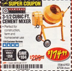 Harbor Freight Coupon 3-1/2 CUBIC FT. CEMENT MIXER Lot No. 67536/61932 Valid Thru: 7/31/19 - $174.99