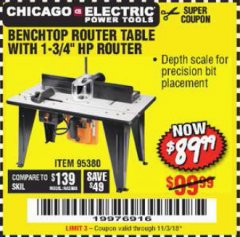 "Harbor Freight Coupon BENCHTOP ROUTER TABLE WITH 1-3/4"" HP ROUTER Lot No. 95380 Expired: 11/3/18 - $0"