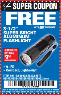 "Harbor Freight FREE Coupon 3-1/2"" SUPER BRIGHT ALUMINUM FLASHLIGHT Lot No. 69111/63599/62522/62573/63875/63884/63886/63888/69052 Expired: 1/6/19 - FWP"