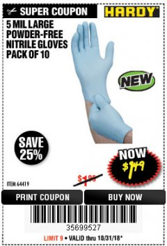 Harbor Freight Coupon 5 MIL, LARGE POWDER-FREE NITRILE GLOVES PACK OF 10 Lot No. 64419 EXPIRES: 10/31/18 - $1.49