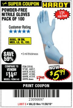 Harbor Freight Coupon POWDER-FREE NITRILE GLOVES PACK OF 100 Lot No. 68496/61363/97581/68497/61360/68498/61359 Expired: 11/30/19 - $5.99