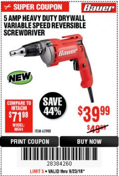 Harbor Freight Coupon HEAVY DUTY DRYWALL VARIABLE SPEED REVERSIBLE SCREWDRIVER Lot No. 63988 Expired: 9/23/18 - $39.99