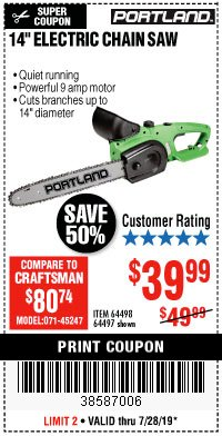 "Harbor Freight Coupon 14"" ELECTRIC CHAIN SAW Lot No. 64497/64498 Valid Thru: 7/28/19 - $39.99"