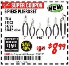 Harbor Freight Coupon 6 PIECE PLIERS SET Lot No. 64103/64729/63812 Expired: 12/31/18 - $8.99