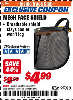 Harbor Freight ITC Coupon MESH FACE SHIELD Lot No. 97010 Expired: 9/30/19 - $4.99