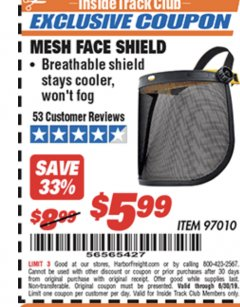 Harbor Freight ITC Coupon MESH FACE SHIELD Lot No. 97010 Expired: 6/30/19 - $5.99