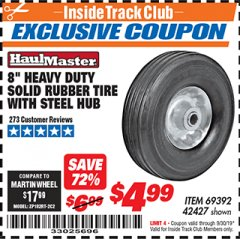 "Harbor Freight ITC Coupon 8"" HEAVY DUTY SOLID RUBBER  TIRE WITH STEEL HUB Lot No. 69392 42427 Expired: 9/30/19 - $4.99"