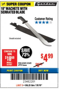 "Harbor Freight Coupon 18"" MACHETE WITH SERRATED BLADE Lot No. 60641/62113/62682/62683/69910 Expired: 7/8/18 - $4.99"