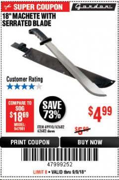 "Harbor Freight Coupon 18"" MACHETE WITH SERRATED BLADE Lot No. 60641/62113/62682/62683/69910 Expired: 9/9/18 - $4.99"