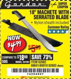 "Harbor Freight Coupon 18"" MACHETE WITH SERRATED BLADE Lot No. 60641/62113/62682/62683/69910 Valid Thru: 3/15/19 - $4.99"