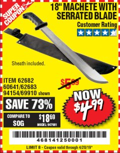 "Harbor Freight Coupon 18"" MACHETE WITH SERRATED BLADE Lot No. 60641/62113/62682/62683/69910 Valid Thru: 4/20/19 - $4.99"