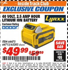 Harbor Freight ITC Coupon 40 VOLT 2.5 AMP HOUR LITHIUM ION BATTERY Lot No. 64475 Expired: 9/30/18 - $49.99