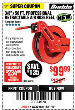 "Harbor Freight Coupon 3/8"" X 50 FT. HEAVY DUTY RETRACTABLE AIR HOSE REEL Lot No. 64038 Expired: 11/11/18 - $99.99"