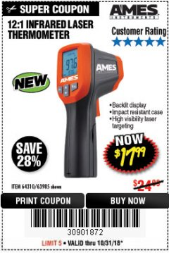 Harbor Freight Coupon 12:1 INFRARED LASER THERMOMETER Lot No. 63985 EXPIRES: 10/31/18 - $17.99