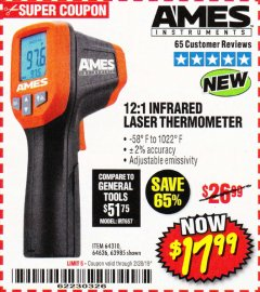 Harbor Freight Coupon 12:1 INFRARED LASER THERMOMETER Lot No. 64310/64626/63985 EXPIRES: 2/28/19 - $17.99