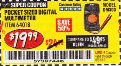 Harbor Freight Coupon POCKET SIZED DIGITAL MULTIMETER Lot No. 64018 Expired: 5/31/19 - $19.99