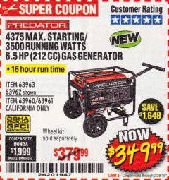 Harbor Freight Coupon 4375 MAX STARTING/3500 RUNNING WATTS, 6.5 HP (212CC) GAS GENERATOR Lot No. 63962/63963/63960/63961 EXPIRES: 2/28/19 - $349.99