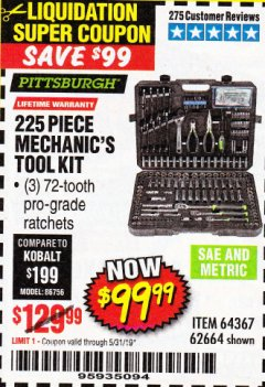 Harbor Freight Coupon 225 PIECE MECHANIC'S TOOL KIT Lot No. 64367/62664 Expired: 5/31/19 - $99.99