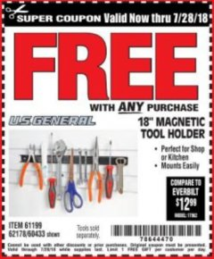 "Harbor Freight FREE Coupon 18"" MAGNETIC TOOL HOLDER Lot No. 65489/60433/61199/62178 Valid Thru: 7/28/18 - FWP"