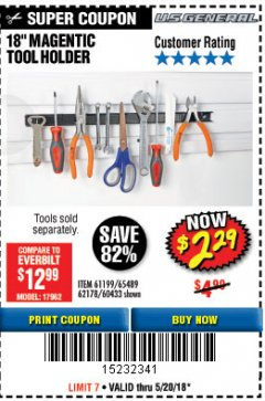 "Harbor Freight Coupon 18"" MAGNETIC TOOL HOLDER Lot No. 65489/60433/61199/62178 Expired: 5/20/18 - $2.29"