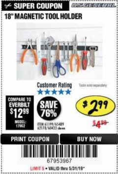 "Harbor Freight Coupon 18"" MAGNETIC TOOL HOLDER Lot No. 65489/60433/61199/62178 Expired: 5/31/19 - $2.99"