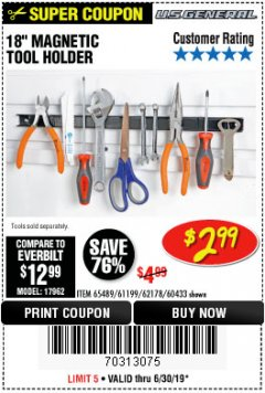 "Harbor Freight Coupon 18"" MAGNETIC TOOL HOLDER Lot No. 65489/60433/61199/62178 Expired: 6/30/19 - $2.99"