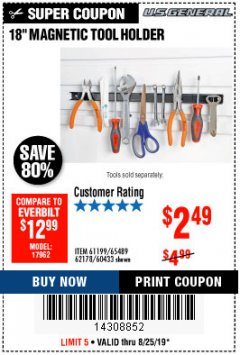 "Harbor Freight Coupon 18"" MAGNETIC TOOL HOLDER Lot No. 65489/60433/61199/62178 Expired: 8/25/19 - $2.49"