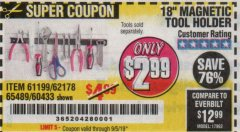 "Harbor Freight Coupon 18"" MAGNETIC TOOL HOLDER Lot No. 65489/60433/61199/62178 Expired: 9/5/19 - $2.99"