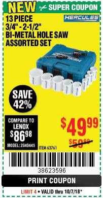 "Harbor Freight Coupon 13 PIECE 3/4""-2-1/2"" BI-METAL HOLESAW ASSORTED SET Lot No. 63761 Expired: 10/7/18 - $49.99"