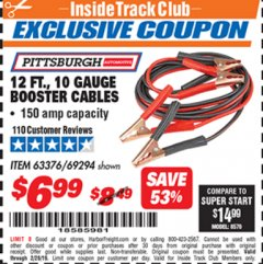 Harbor Freight ITC Coupon 12 FT., 10 GAUGE BOOSTER CABLES Lot No. 63376/69294 Dates Valid: 2/1/19 - 2/28/19 - $6.99