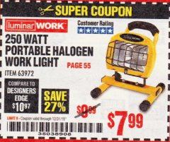 Harbor Freight Coupon 250 WATT PORTABLE HALOGEN WORK LIGHT Lot No. 63972 Expired: 12/31/18 - $7.99