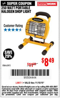 Harbor Freight Coupon 250 WATT PORTABLE HALOGEN WORK LIGHT Lot No. 63972 Expired: 11/10/19 - $8.49