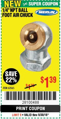 "Harbor Freight Coupon 1/4"" NPT BALL FOOT AIR CHUCK Lot No. 63565 Expired: 9/30/18 - $1.39"