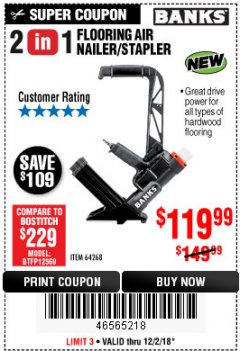 Harbor Freight Coupon 2 IN 1 FLOORING AIR NAILER/STAPLER Lot No. 64268 Expired: 12/2/18 - $119.99