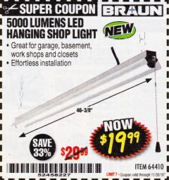 Harbor Freight Coupon BRAUN 5000 LUMENS LED HANGING SHOP LIGHT Lot No. 64410 Expired: 11/30/18 - $19.99